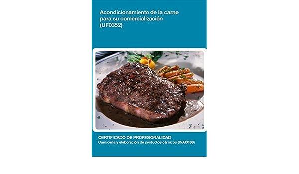 Amazon.com: UF0352 - Acondicionamiento de la carne para su comercialización (Spanish Edition) eBook: Ana María García Jorge: Kindle Store