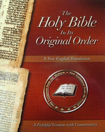 The Holy Bible In Its Original Order - A Faithful Version with Commentary pdf