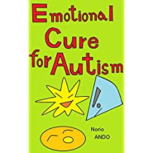Emotional Cure for Autism: Unkown contribution of relaxed pleasure