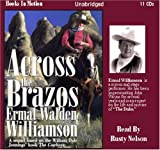 img - for Across the Brazos by Ermal Walden Williamson (Across the Brazos Series, Book 1) from Books In Motion.com book / textbook / text book