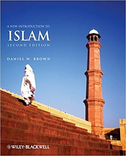 Amazon a new introduction to islam 2nd edition 9781405158077 amazon a new introduction to islam 2nd edition 9781405158077 daniel w brown books fandeluxe Images
