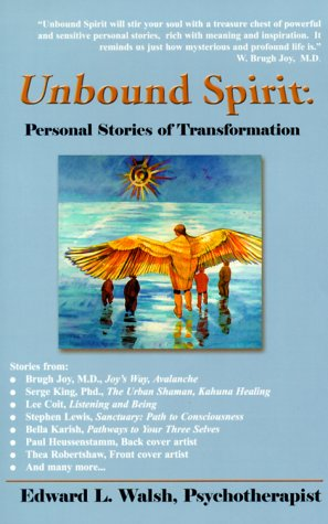 Download Unbound Spirit : Personal Stories of Transformation PDF