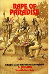 Rape of Paradise: Columbus and the Birth of Racism in the Americas Paperback