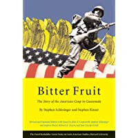 Bitter Fruit: The Story of the American Coup in Guatemala, Revised and Expanded 2ed: 3