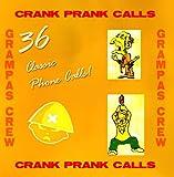 Crank Prank Phone Calls - Grampa's Crew