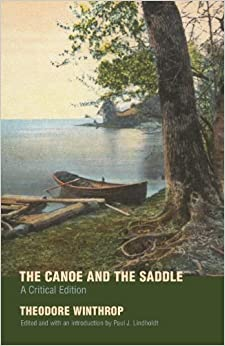Book The Canoe and the Saddle: A Critical Edition