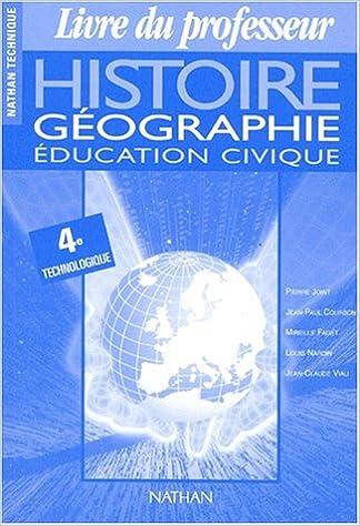 Histoire Geographie 4eme Technologique Education Civique