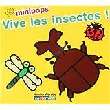 Vive les insectes ! : De 2 à 4 ans