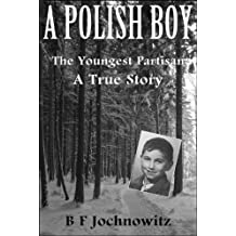 A POLISH BOY: The Youngest Partisan
