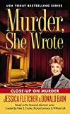 Murder, She Wrote: Close-Up On Murder (Murder She Wrote Book 40)