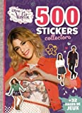 500 stickers collectors Violetta : + 32 pages de jeux