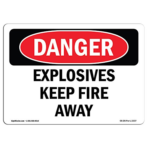 (OSHA Danger Sign - Explosives Keep Fire Away | Choose from: Aluminum, Rigid Plastic Or Vinyl Label Decal | Protect Your Business, Construction Site, Warehouse & Shop Area | Made in The USA)