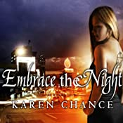 Embrace the Night: Cassandra Palmer, Book 3 | Karen Chance