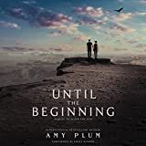 Until the Beginning (After the End Series, Book 2)