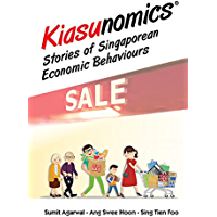 Kiasunomics©:Stories of Singaporean Economic Behaviours (General Economics)