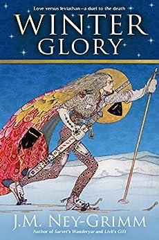 Winter Glory by [Ney-Grimm, J.M.]