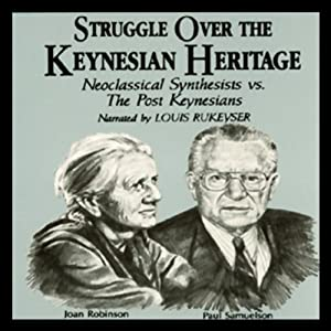 Struggle Over the Keynesian Heritage Audiobook