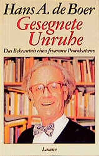 Gesegnete Unruhe: Das Bekenntnis eines frommen Provokateurs (Lamuv Taschenbücher)