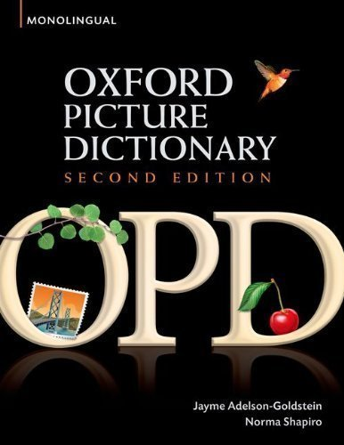 Oxford Picture Dictionary (Monolingual English) 2nd (second) Edition by Adelson-Goldstein, Jayme, Shapiro, Norma published by Oxford University Press, USA (2008)
