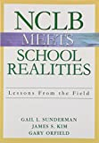 img - for NCLB Meets School Realities: Lessons From the Field book / textbook / text book