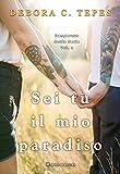 Sei tu il mio paradiso (Dangerous Souls Series #2) (Italian Edition)