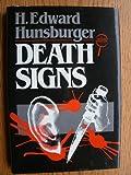 Death Signs, H. Edward Hunsburger, 0802756794