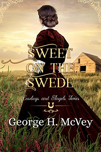 Pdf Romance Sweet on the Swede: A Ladies of Celeste's House Book (Cowboys and Angels 22)