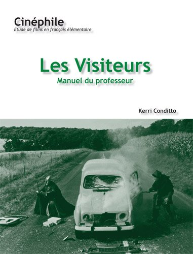 Cinephile (#1)  Les Visiteurs: Manuel du Professeur (French Edition)