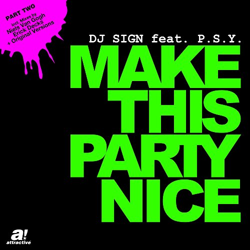 Make This Party Nice (Erick Decks Remix) ()