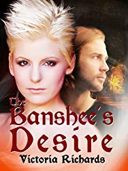 The Banshee's Desire (The Banshee's Embrace Trilogy Book 2) (English Edition)