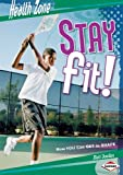 Stay Fit!, Matt Doeden, 0822575531