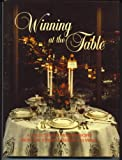 Winning at the Table: A Collection of Favorite Recipes from the Junior League of Las Vegas