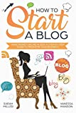 How to Start a Blog: Make Money Online in 2020. A