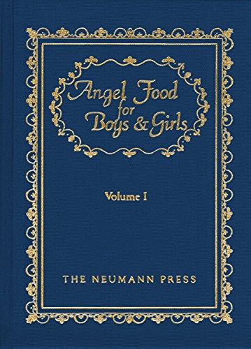 1: Angel Food For Boys & Girls - Vol. I