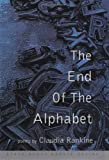 The End of the Alphabet, Claudia Rankine, 0802116345