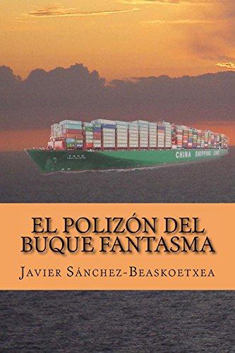 Portada del libro El polizón del buque fantasma de Javier Sánchez-Beaskoetxea