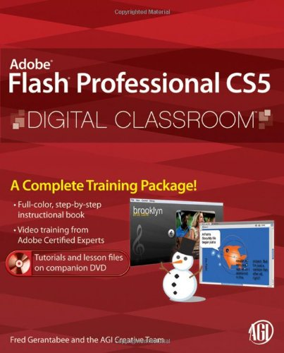Flash Professional CS5 Digital Classroom, (Book and Video Training) by Wiley
