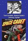Tom Corbett Space Cadet / Johnny Jupiter