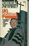 It's Possible, Robert H. Schuller, 0449140946