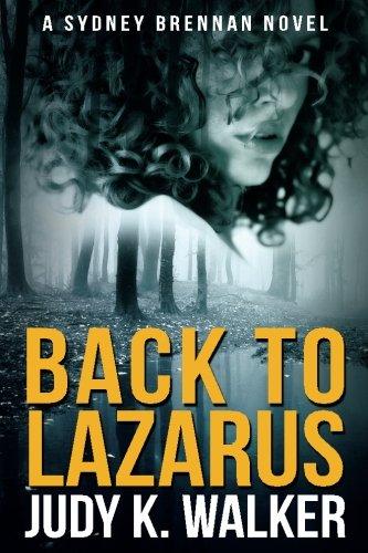 Back to Lazarus: A Sydney Brennan Novel (Sydney Brennan Mysteries) (Volume 1) pdf