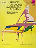Preludes, Offertories and Postludes for the Piano, , 0825650682
