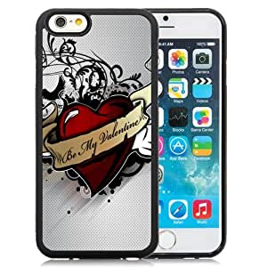New Personalized Custom Designed For iPhone 6 4.7 Inch TPU Phone Case For Be My Valentine Phone Case Cover