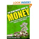 The Newlyweds' Guide to Money: A Simple Plan for Ensuring a Debt Free and Financially Secure Marriage