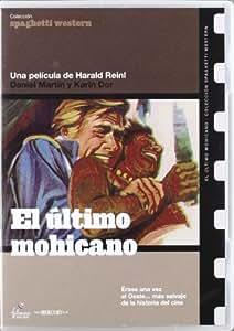 El Ultimo Mohicano (Western) [DVD]