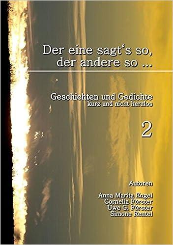 Der Eine Sagts So Der Andere So 2 German Edition Anna