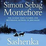 Sashenka | Simon Sebag Montefiore