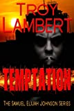 Temptation (Samuel Elijah Johnson Series Book 2)