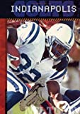 img - for The History of Indianapolis Colts: NFL Today (NFL Today (Creative Education Hardcover)) by Brian Hawkes (2004-07-02) book / textbook / text book
