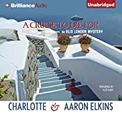A Cruise to Die For: An Alix London Mystery, Book 2 | Charlotte Elkins, Aaron Elkins