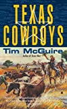 Texas Cowboys, Tim McGuire, 0425228991